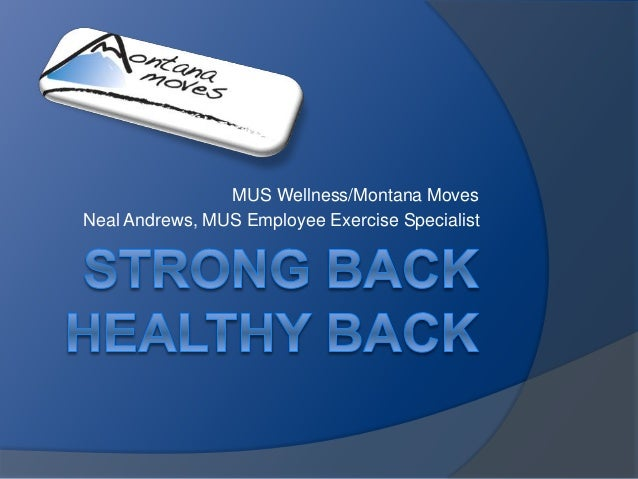 MUS Wellness/Montana Moves  Neal Andrews, MUS Employee Exercise Specialist