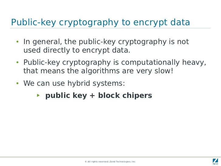 Public-key cryptography to encrypt data ●   In general, the public-key cryptography is not     used directly to encrypt da...