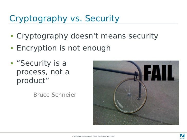 """Cryptography vs. Security●   Cryptography doesnt means security●   Encryption is not enough●   """"Security is a    process, ..."""