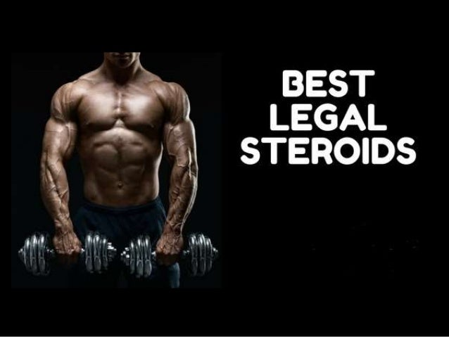 Strongest legal steroid
