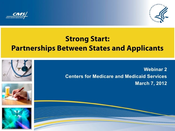 Strong Start:Partnerships Between States and Applicants                                              Webinar 2            ...