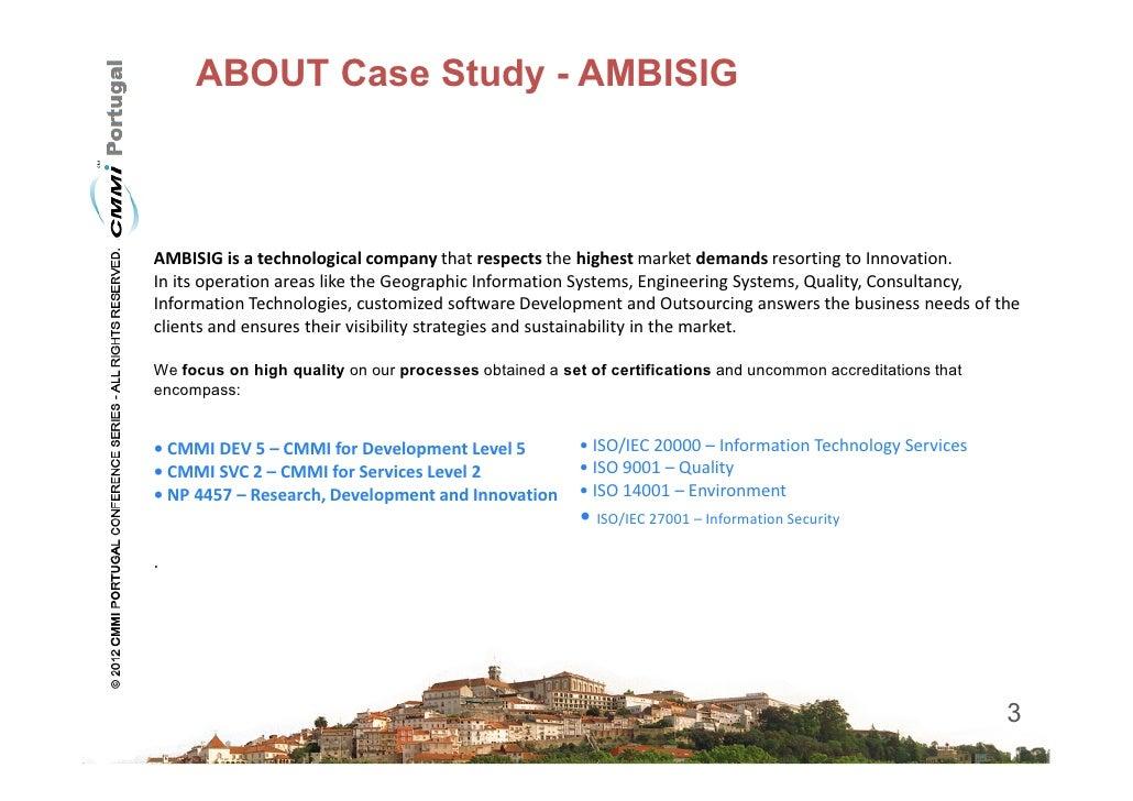 [CMMI Portugal 2012] CMMI ML5 Multimodel in a Portuguese company Slide 3