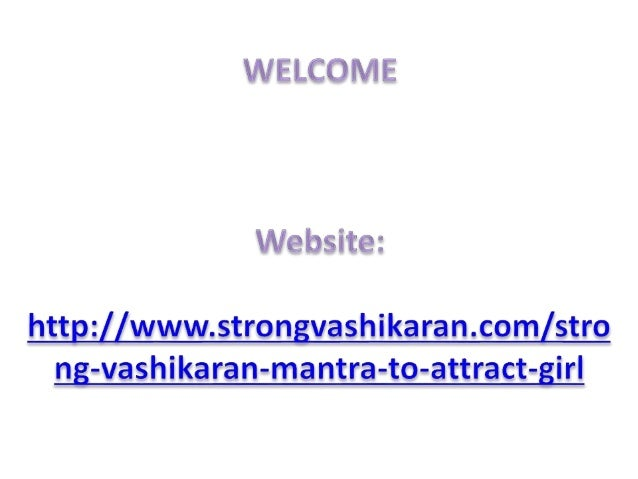 Strong vashikaran mantra to attract girl
