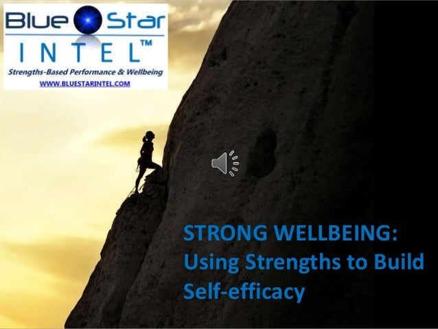 STRONG WELLBEING: Using Strengths to Build Self-efficacy