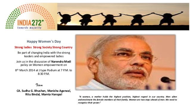 Happy Women's Day Strong ladies Strong Society Strong Country Be part of changing India with the strong leaders and empowe...