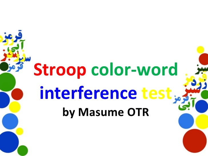 investigating stroop effect using coloured associated words Verbal reaction times experiment essay this model could provide an explanation for the stroop effect as the visual interference of the conflicting colour 1447 words | 6 pages investigating the effect of discomfort on reaction time purpose and method the purpose of this investigation.