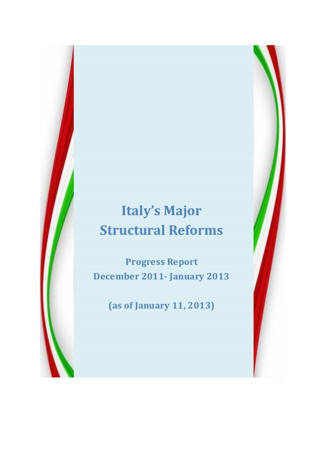 Italy's MajorStructural ReformsProgress ReportDecember 2011- January 2013(as of January 11, 2013)