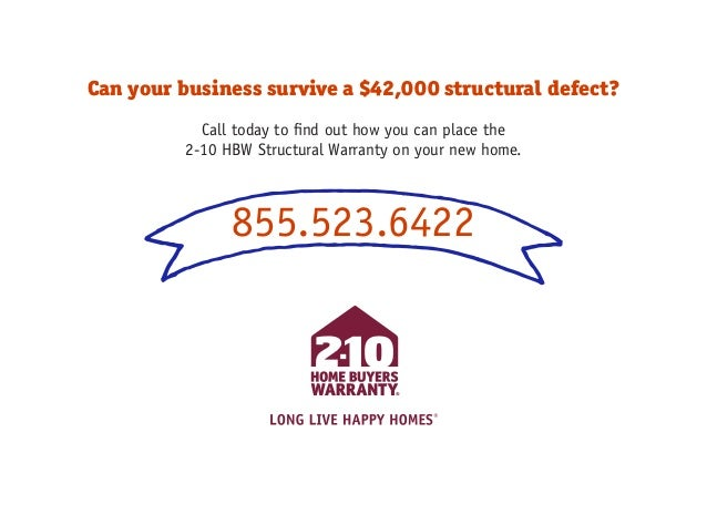 Can your business survive a $42,000 structural defect? Call today to find out how you can place the 2-10 HBW Structural Wa...