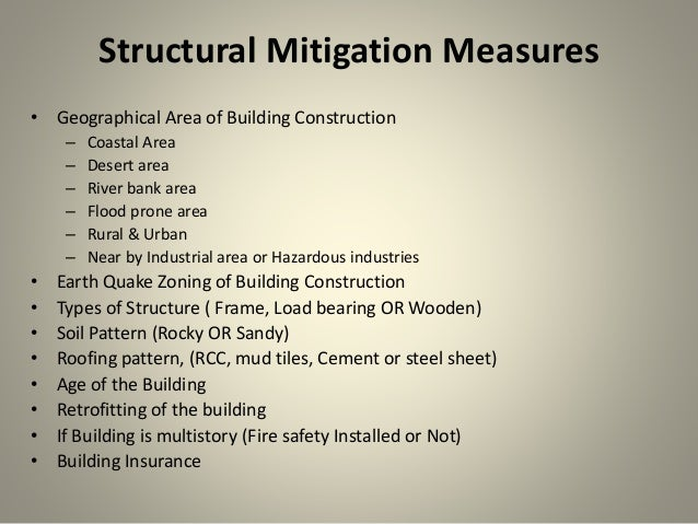 Structural and non strutural mitigation for Construction types for insurance