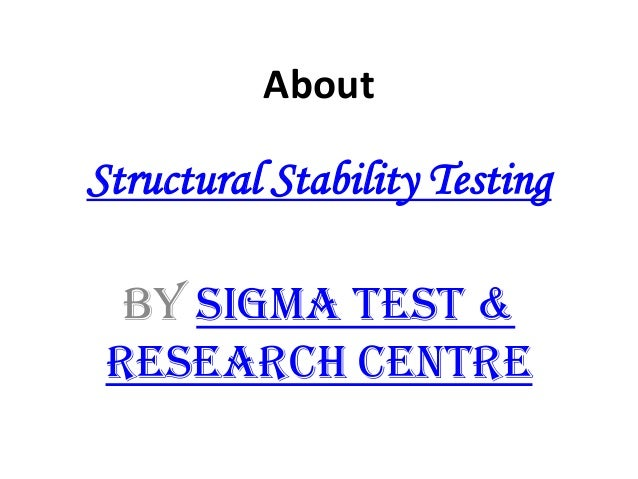 About Structural Stability Testing By Sigma Test & Research Centre
