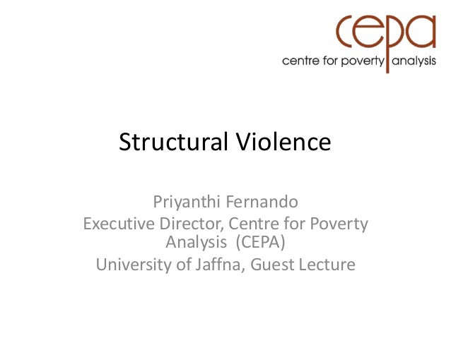 symbolic violence and structural violence Defining violence the  manifestations of symbolic violence give recognition to structural and direct violence.