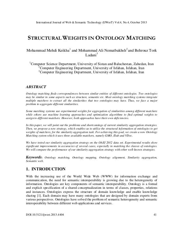 International Journal of Web & Semantic Technology (IJWesT) Vol.4, No.4, October 2013  STRUCTURAL WEIGHTS IN ONTOLOGY MATC...