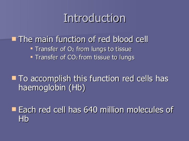 an overview of haemoglobin structure and functions Introduction  one of the biological functions of rbcs is to transport oxygen from  the lung to the tissues  changes of secondary structure content of human hb  around the passage transition temperature were monitored by.
