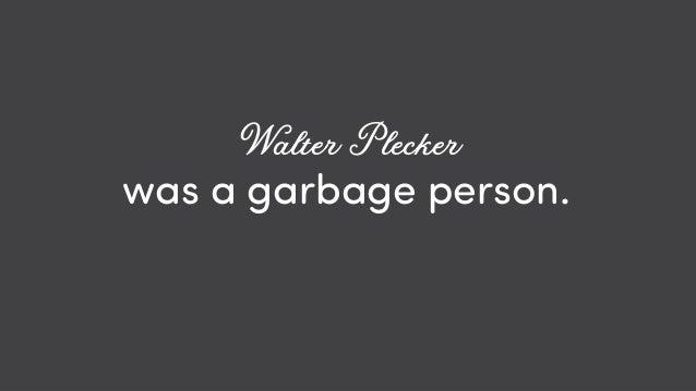 @ redsesame #confabcentral 2 was a garbage person. Walter Plecker