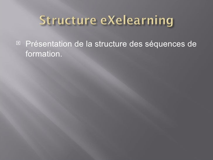 <ul><li>Présentation de la structure des séquences de formation. </li></ul>