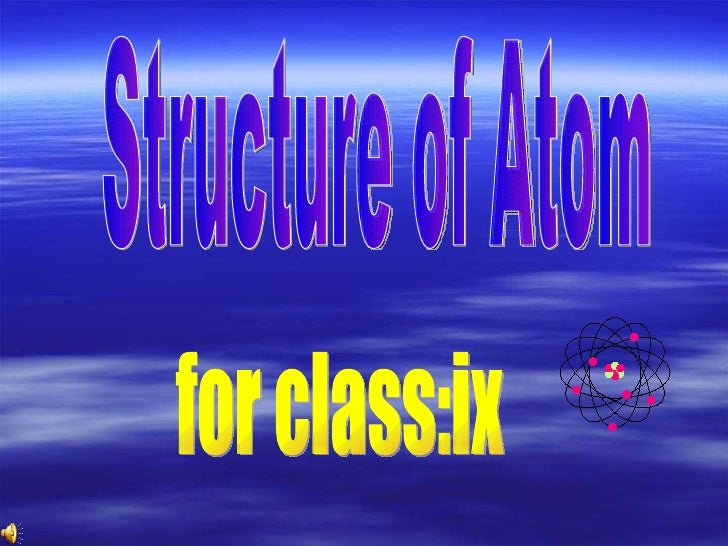 Structure of Atom for class:ix
