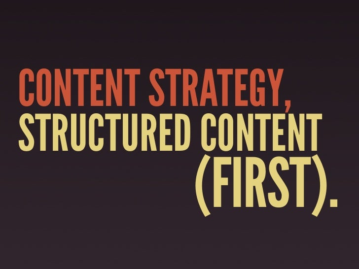 Structured Content First