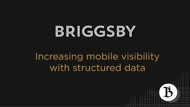 RGGSY  Increasing mobile visibility with structured data  /  ' %  % V/   L g / /// /// /// /// //