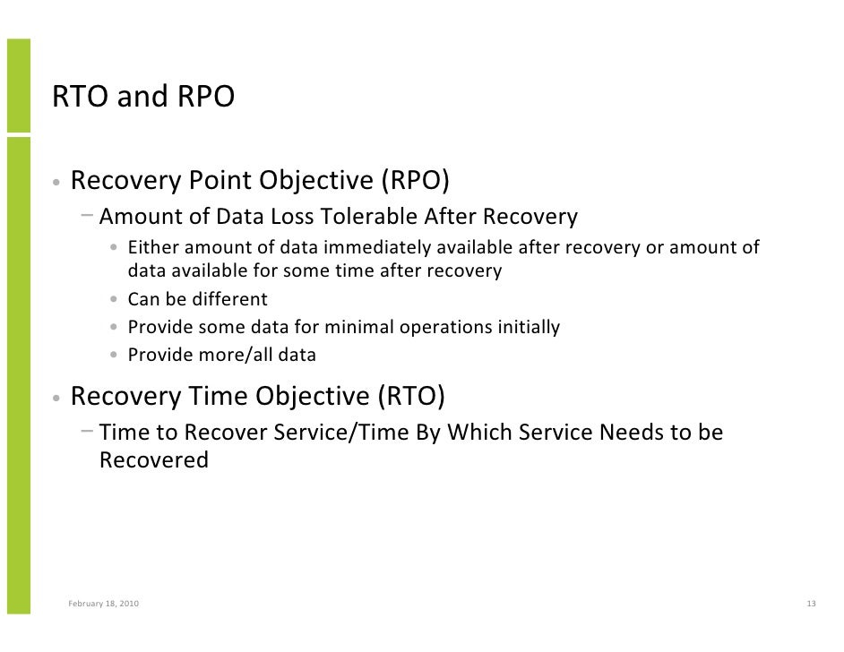 What is the difference between Recovery Time Objective (RTO) and Recovery Point Objective (RPO)?