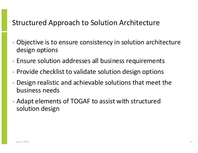 ... Constraints; 3. Structured Approach To Solution Architecture ...