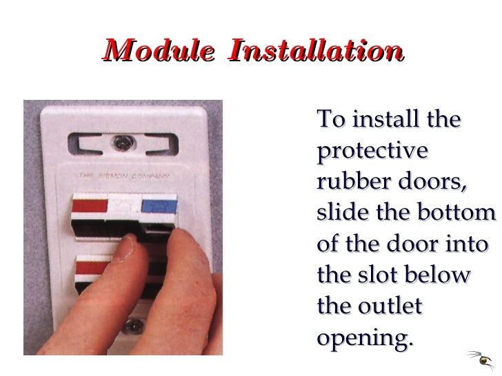Module Installation <ul><li>To install the protective rubber doors, slide the bottom of the door into the slot below the o...