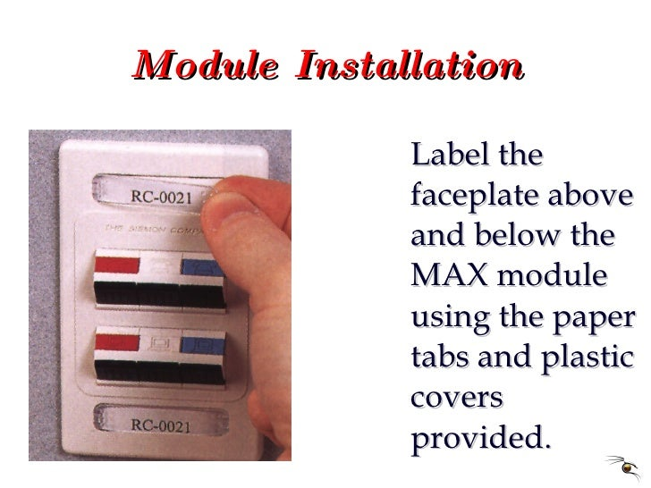 Module Installation <ul><li>Label the faceplate above and below the MAX module using the paper tabs and plastic covers pro...