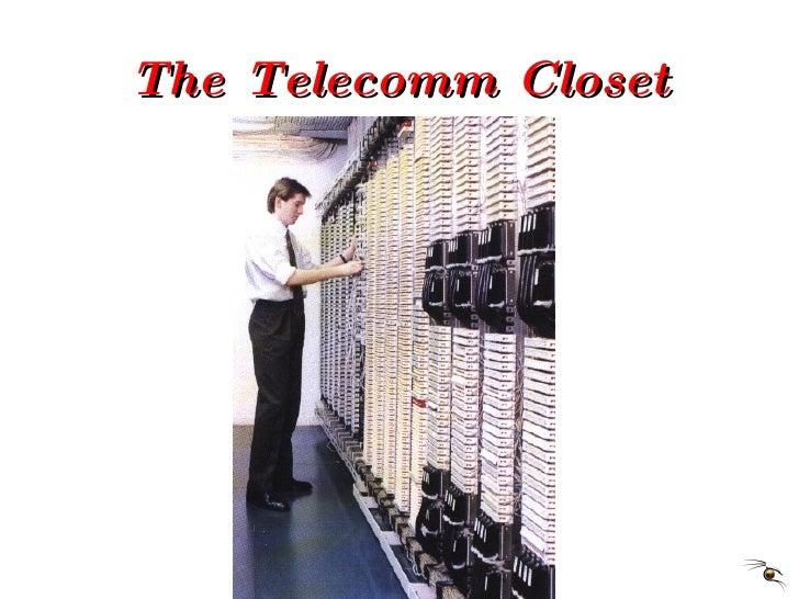 The Telecomm Closet