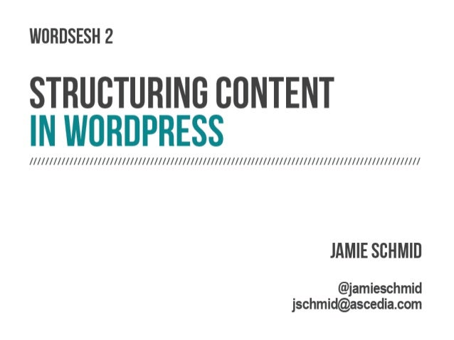 Structuring Content in Wordpress