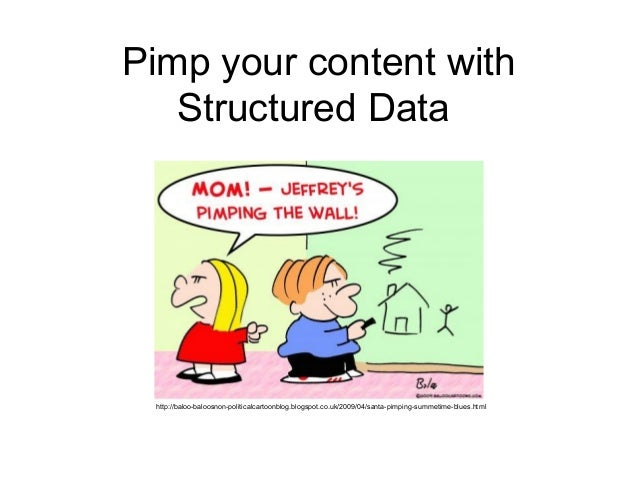 Pimp your content with   Structured Data http://baloo-baloosnon-politicalcartoonblog.blogspot.co.uk/2009/04/santa-pimping-...
