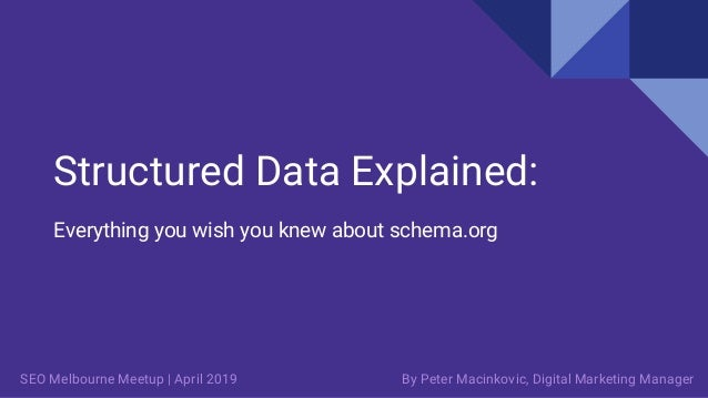 Structured Data Explained: Everything you wish you knew about schema.org By Peter Macinkovic, Digital Marketing ManagerSEO...