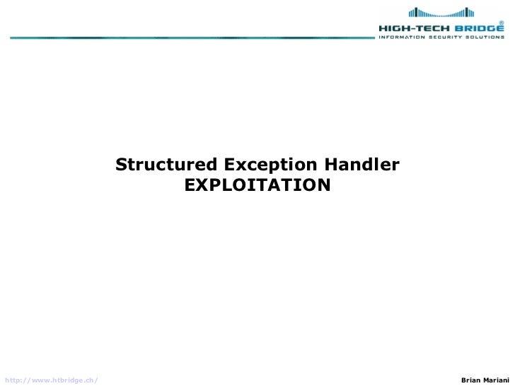 Structured Exception Handler                                 EXPLOITATIONhttp://www.htbridge.ch/                          ...