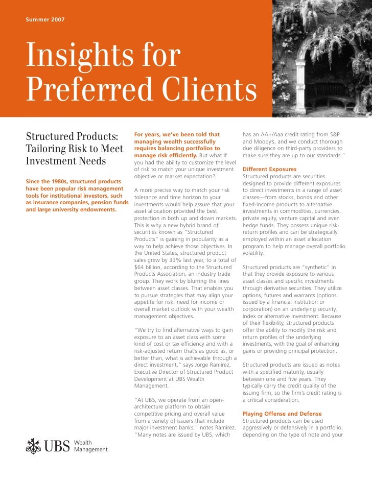 Summer 2007     Insights for Preferred Clients Structured Products:                      For years, we've been told that  ...