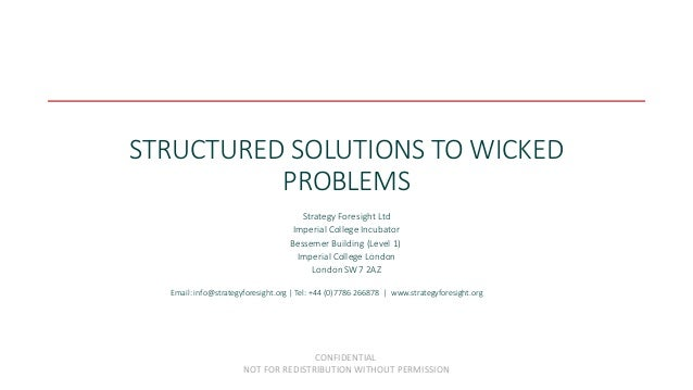 Structured solutions to wicked problems