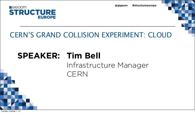 CERN'S GRAND COLLISION EXPERIMENT: CLOUD from Structure:Europe 2013 Slide 2