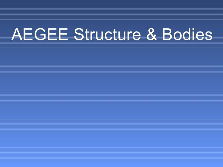 AEGEE Structure & Bodies