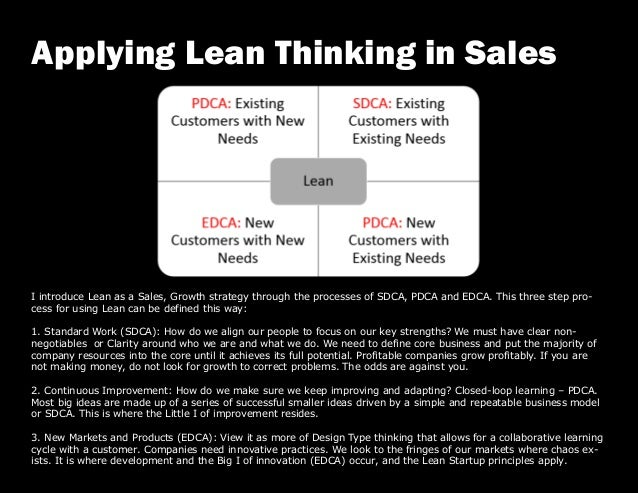 I introduce Lean as a Sales, Growth strategy through the processes of SDCA, PDCA and EDCA. This three step pro- cess for u...