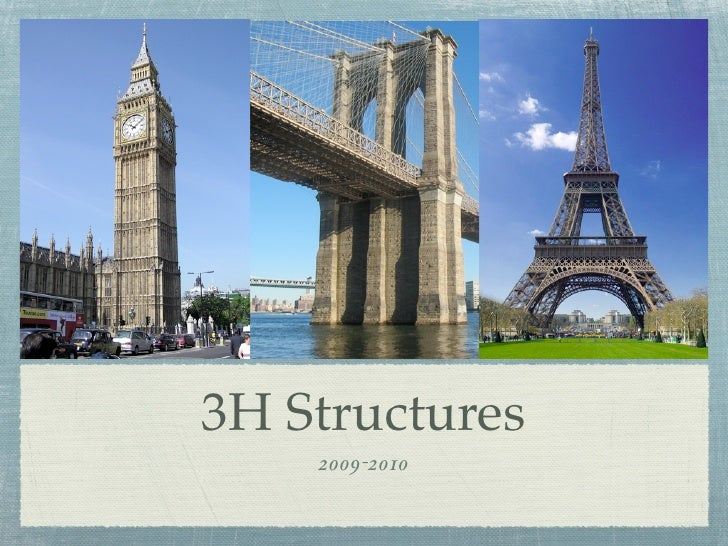 3H Structures     2009-2010