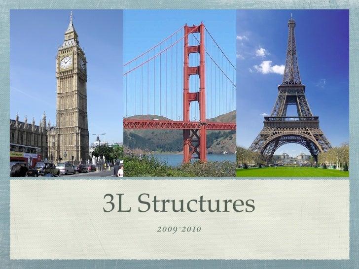 3L Structures     2009-2010