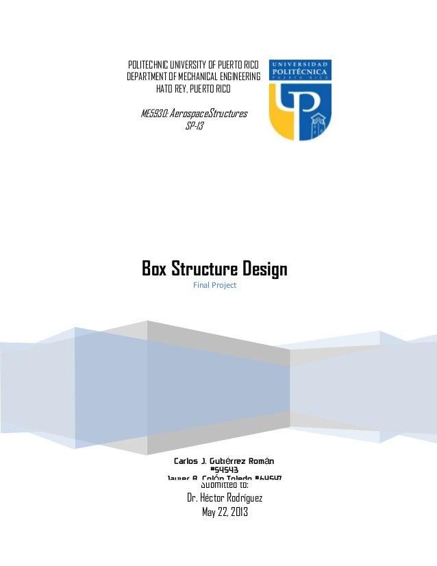 POLITECHNIC UNIVERSITY OF PUERTO RICO DEPARTMENT OF MECHANICAL ENGINEERING HATO REY, PUERTO RICO  ME5930: AerospaceStructu...