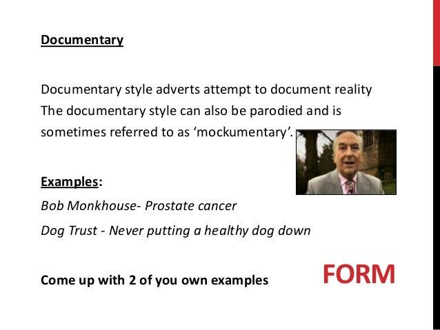Documentary Documentary style ...