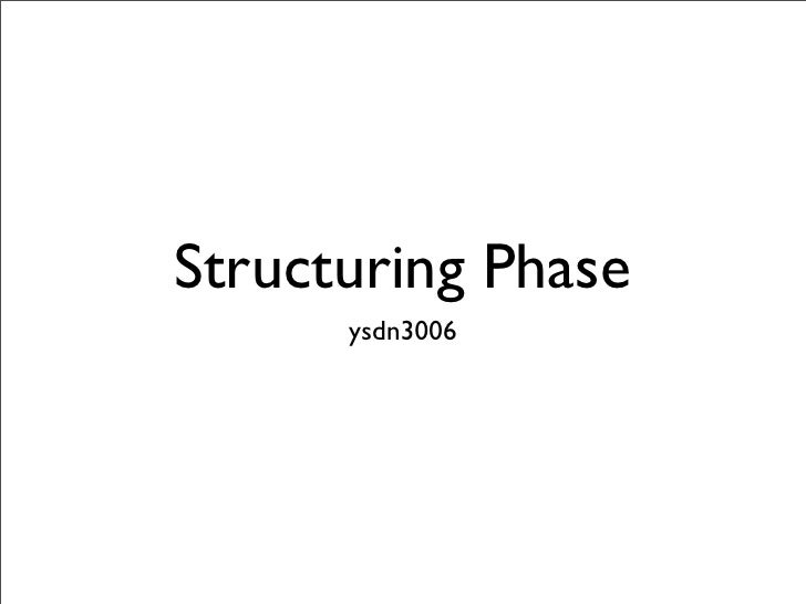 Structuring Phase       ysdn3006