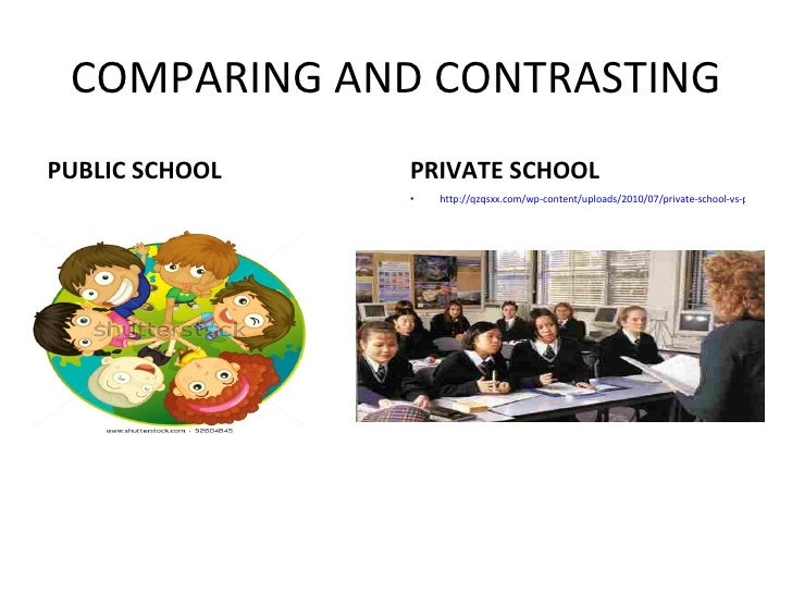 compare and contrast essay on public and private school Us department of education report: differences and similarities between comparison are explored in the essay: contrast between public and private schools.