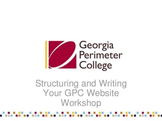 Presented by Rosemary Jean-LouisPresented by Rosemary Jean-Louis 1 Structuring and Writing Your GPC Website Workshop