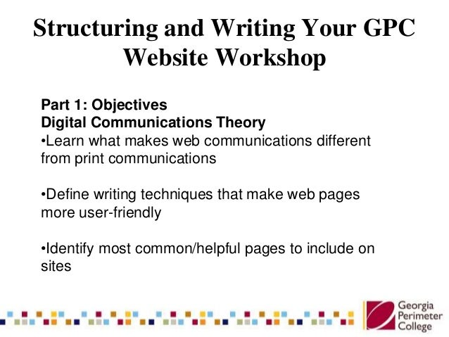 Structuring and Writing Your GPC Workshop Slide 2