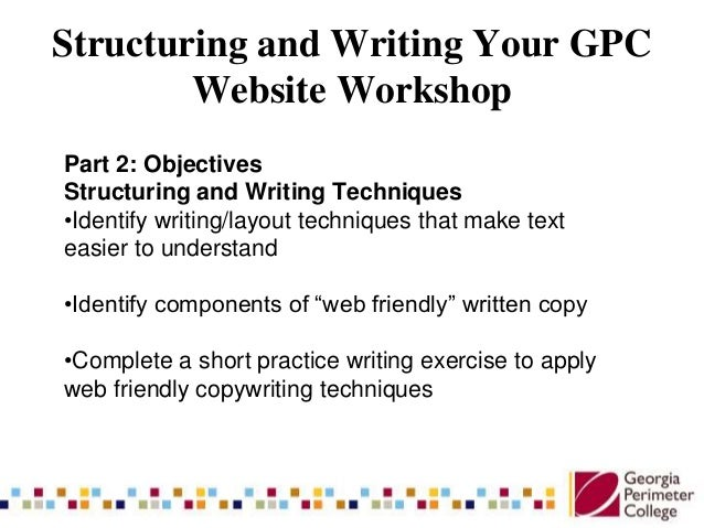 Structuring and Writing Your GPC Workshop Slide 3