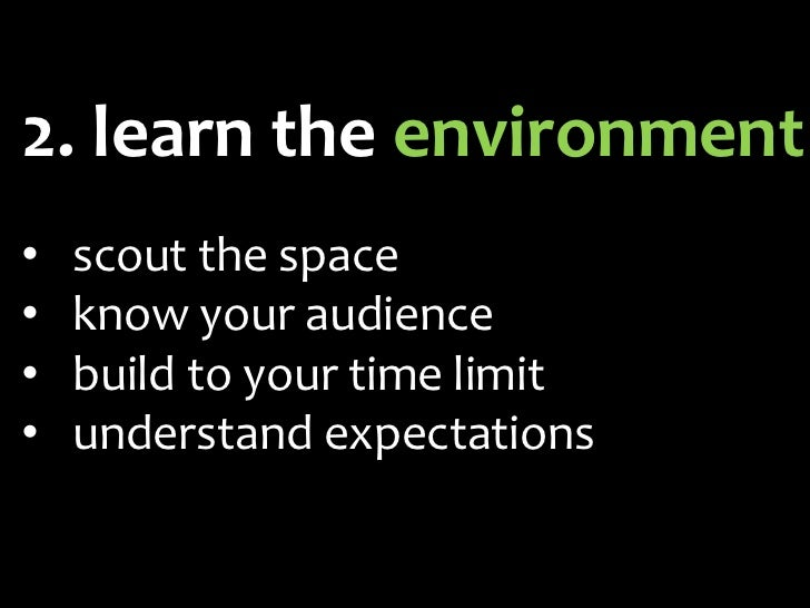 build to your time limit• focus your topic on the time limit• focus your scope & detail on the  time limit• the less time ...