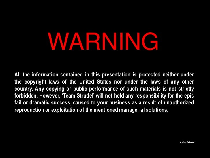 WARNING<br />All the information contained in this presentation is protected neither under the copyright laws of the Unite...