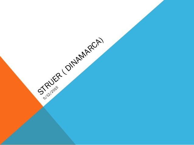 STRUER ( DINAM ARCA) 5/12/2015
