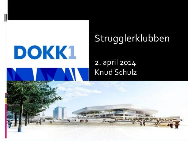 Strugglerklubben 2. april 2014 Knud Schulz