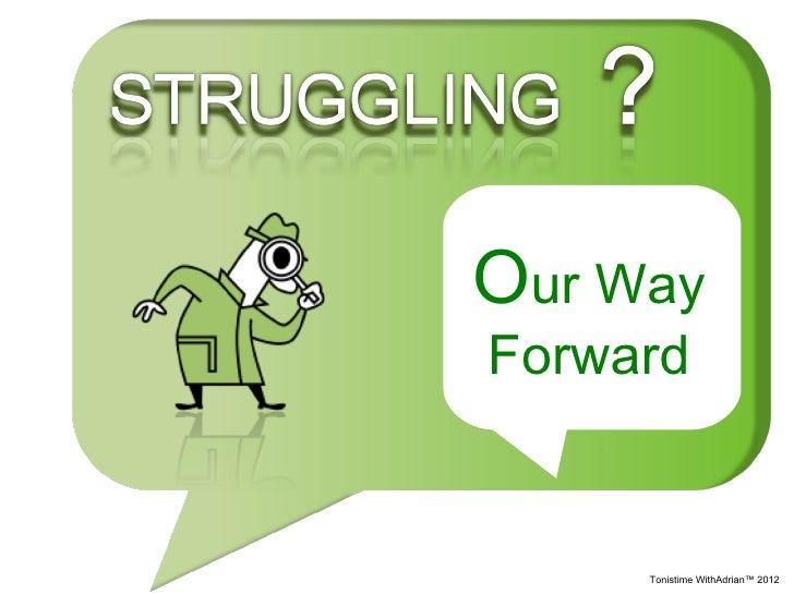 Our WayForward     Tonistime WithAdrian™ 2012